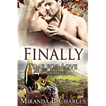 Finally (Time for Love Book 2) (English Edition)