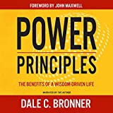 #8: Power Principles: The Benefits of a Wisdom-Driven Life