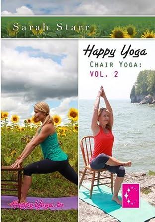 Happy Yoga with Sarah Starr | Chair Yoga Volume 2: Amazon.es ...