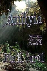 Anilyia (Willden Trilogy Book 2)