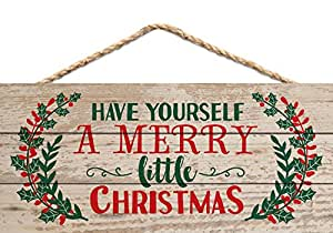 Have Yourself a Merry Little Christmas Holly 5 x 10 Wood Plank Design Hanging Sign