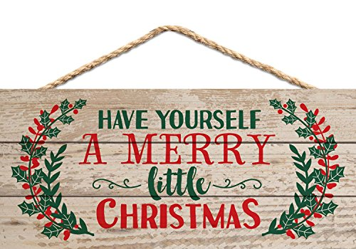 (P. GRAHAM DUNN Have Yourself a Merry Little Christmas Holly 5 x 10 Wood Plank Design Hanging Sign )