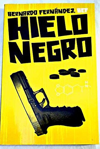 Hielo Negro / Black Ice: Amazon.es: Bernardo Fernandez: Libros