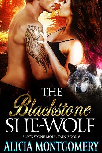 The Blackstone She-Wolf: Blackstone Mountain 6 (Sexy Wolf Adult)