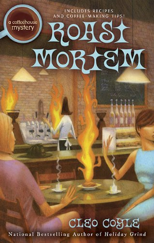 Roast Mortem (A Coffeehouse Mystery)