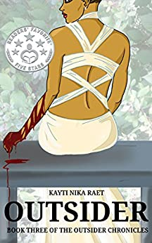 Outsider: A YA Post-Apocalyptic Dystopian Thriller (The Outsider Chronicles Book 3) by [Raet, Kayti Nika]