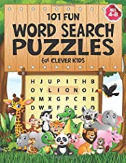101 Fun Word Search Puzzles for Clever Kids 4-8: First Kids Word Search Puzzle Book ages 4-6 & 6-8. Word for Word Wonder Wor