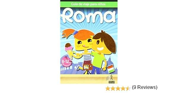 Guía de viajes para niños Roma Guia De Viaje Para Niños: Amazon.es ...