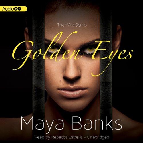 Golden Eyes: The Wild Series