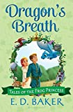 Dragon's Breath (Tales of the Frog Princess)