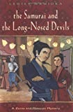 Samurai and the Long-Nosed Devils, Lensey Namioka, 0804836086