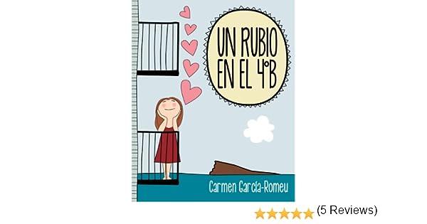 UN RUBIO EN EL 4ºB eBook: García-Romeu, Carmen: Amazon.es: Tienda ...