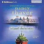 An Island Christmas  | Nancy Thayer