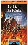 Les terres de légende, tome 1 : Le livre des règles par Morris