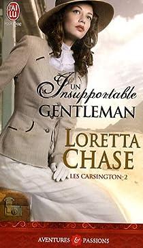 Les Carsington, tome 2 : Un insupportable gentleman  par Chase