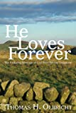 He Loves Forever, Thomas Olbricht, 1577823451