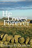 He Loves Forever, Thomas Olbricht, 1577823451