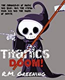 Titanic's Doom (The Chronicles Of Rocky And Binx: Aka The Steam Punk Kid and The Grim Reaper Book 1)