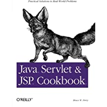 Java Servlet & JSP Cookbook: Practical Solutions to Real World Problems