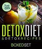 Detox Diet & Detox Recipes in 10 Day Detox: Detoxification of the Liver