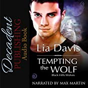 Tempting the Wolf: Black Hills Wolves, Book 13 | Lia Davis