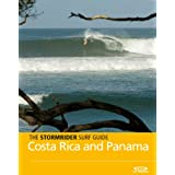 The Stormrider Surf Guide -  Costa Rica and Panama (Stormrider Surf Guides)