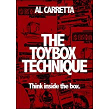 The Toybox Technique: Think inside the box.