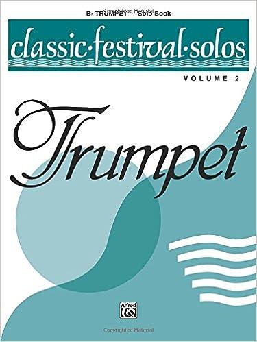 Como Descargar Con Bittorrent Classic Festival Solos (b-flat Trumpet), Vol 2: Solo Book La Templanza Epub Gratis