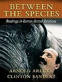 Between the Species 1st Edition