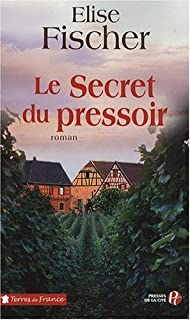 Le secret du pressoir : roman