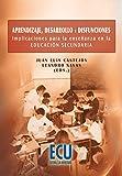 img - for Aprendizaje, desarrollo y disfunciones. Implicaciones para la ense anza en la Educaci n Secundaria  book / textbook / text book