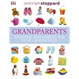 Grandparents: Enjoying and caring for your grandchild