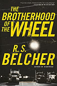 The Brotherhood of the Wheel by R.S. Belcher fantasy book reviews