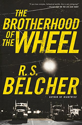 The Brotherhood of the Wheel: A Novel