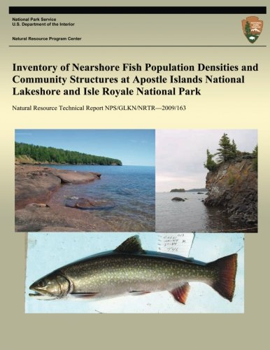 (Inventory of Nearshore Fish Population Densities and Community Structures at Apostle Islands National Lakeshore and Isle Royale National Park)
