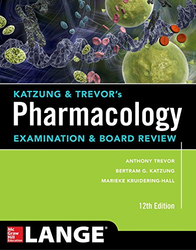 Katzung & Trevor's Pharmacology Examination and Board Review,12th Edition