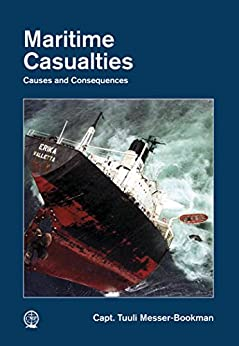 Maritime Casualties: Causes and Consequences by [Tuuli Messer-Bookman]