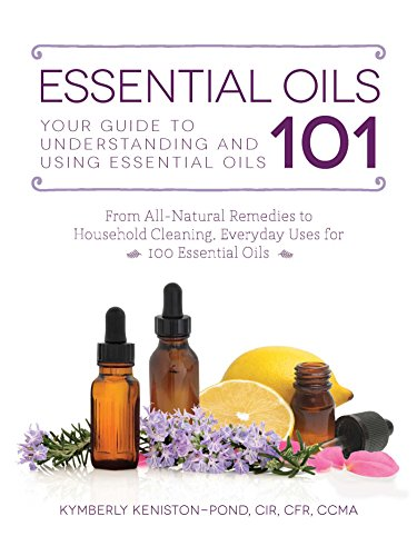 Essential Oils 101: Your Guide to Understanding and Using Essential Oils (Best Essential Oil For Anxiety Young Living)