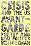 #8: Crisis and the US Avant-Garde: Poetry and Real Politics
