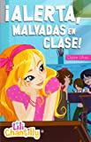 img - for  Alerta, Malvadas en el colegio! book / textbook / text book