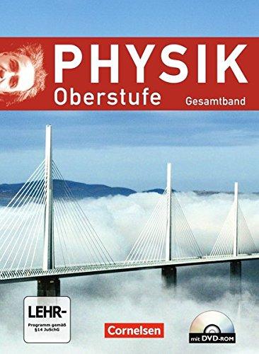 Physik Oberstufe - Allgemeine Ausgabe: Gesamtband Oberstufe - Schülerbuch mit DVD-ROM
