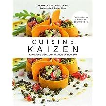 Cuisine Kaizen: J'améliore mon alimentation en douceur