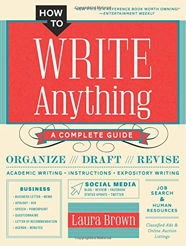 How to Write Anything: A Complete Guide - Harvard Book Store