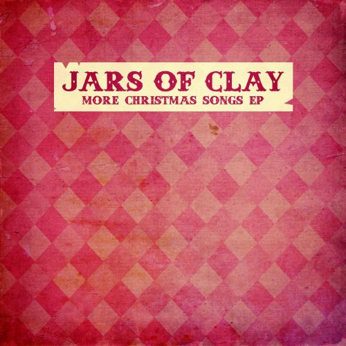 More Christmas Songs EP (Clay Songs Jars Christmas Of)
