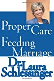 The Proper Care and Feeding of Marriage, Laura Schlessinger, 0061142840