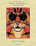 Paul Thurlby's Wildlife, Paul Thurlby, 0763665630