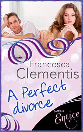 book cover of A Perfect Divorce