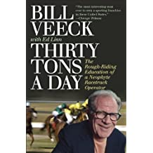 Thirty Tons a Day by Bill Veeck (2009-07-16)