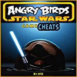 Angry Birds Star Wars Game Cheats |  HSE