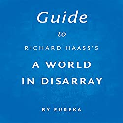 Guide to Richard Haass's A World in Disarray